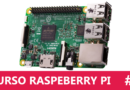 Curso Raspberry Pi – #3 – Caixa, Dissipadores de Calor