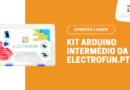 Kit Arduino UNO Intermédio – ElectroFun
