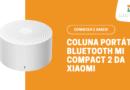 Coluna Bluetooth Portátil Mi Compact 2 da Xiaomi