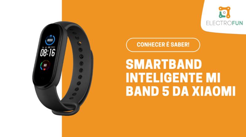 Smartband Relógio Pulseira Inteligente Mi Band 5 da Xiaomi